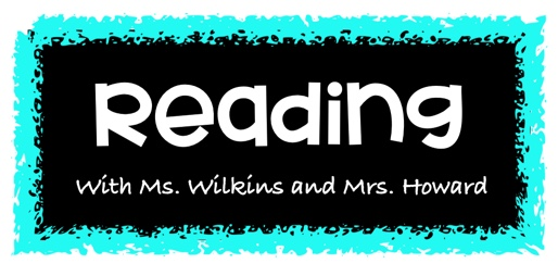 Reading with Ms. Wilkins and Ms. Howard